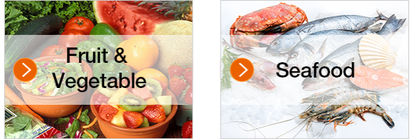 Fruit & Vegetable  Seafood